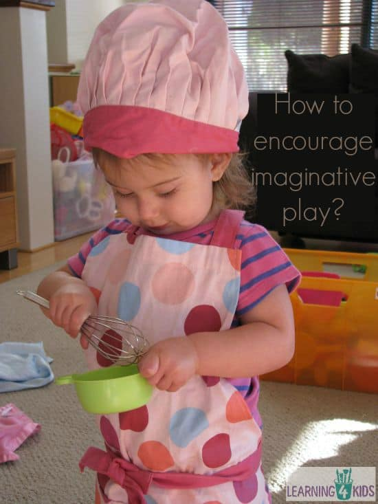 What Is Imaginative Play And How To Encourage It Learning 4 Kids