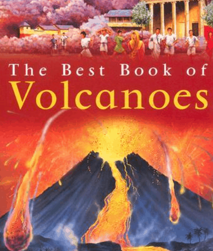 The Best Book of Volcanoes
