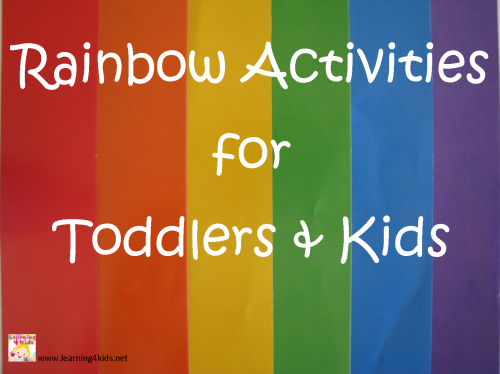 Rainbow Activities for Toddlers and Kids