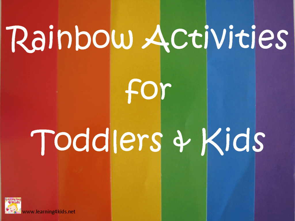 Rainbow Activities For Toddlers And Kids Learning 4 Kids
