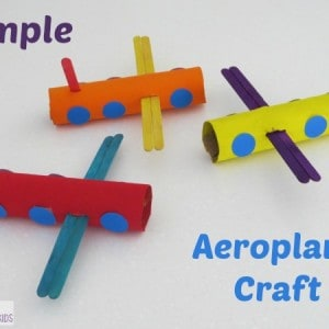 Simple aeroplane craft learning 4 kids for Airplane crafts for toddlers
