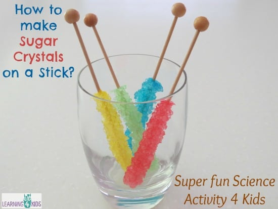 How to make sugar crystals on a stick - learning 4 Kids