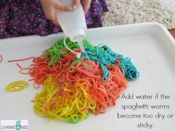 Add water if the spaghetti worms become too dry or sticky