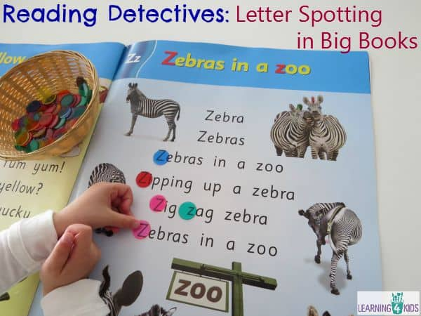 Reading Detectives - letter spotting in big books, can also be done with numbers, sight words and phonics