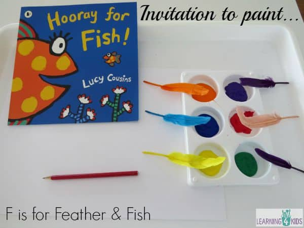 Invitation to paint - f is for feather and fish.  Painting with feathers