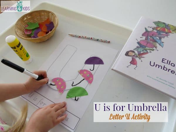 U is for Umbrella - letter u activity inspired by the story Ella's Umbrellas
