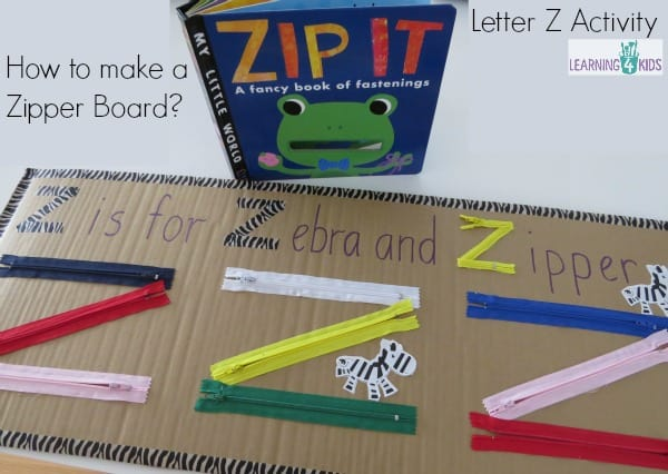 How to make a zipper board - letter z activity inspired by the book Zip it by Patricia Hegarty