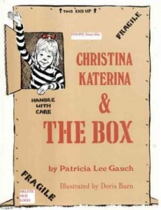 Christina Katerina & The Box by Patricia Lee Gauch
