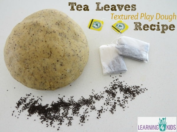 Tea Leaves Textured and Scented Play Dough Recipe